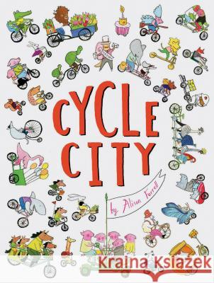 Cycle City Alison Farrell 9781452163345