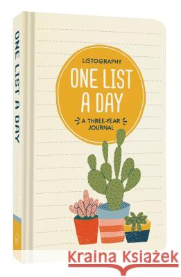 Listography: One List a Day: A Three-Year Journal Lisa Nola 9781452164441 Chronicle Books