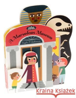 Bookscape Board Books: A Marvelous Museum Ingela P. Arrhenius 9781452174921