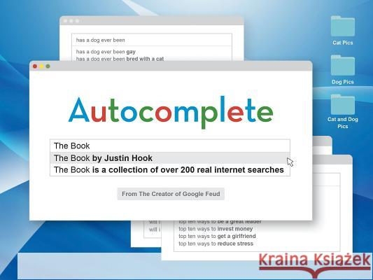 Autocomplete: The Book Justin Hook 9781452177618