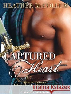 Captured Heart - audiobook Heather McCollum Michelle Ford 9781452643229