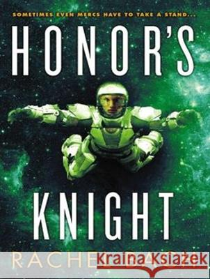 Honor's Knight - audiobook Rachel Bach Emily Durante 9781452666044