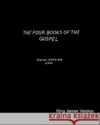 The Four Books of the Gospel Ronald Allen 9781452893211