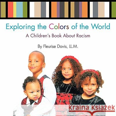 Exploring the Colors of the World Fleurise Davis 9781453528167