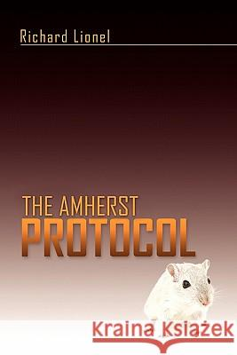 The Amherst Protocol Richard Lionel 9781453551004