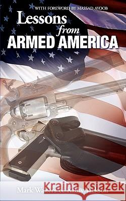 Lessons from Armed America Kathy Jackson Mark Walters 9781453685556