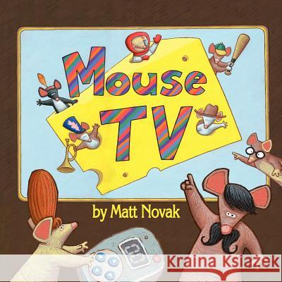 Mouse TV Matt Novak Matt Novak  9781453725559