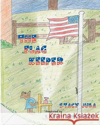 The Flag Keeper Stacy Juba Larry Drumtra 9781453753057