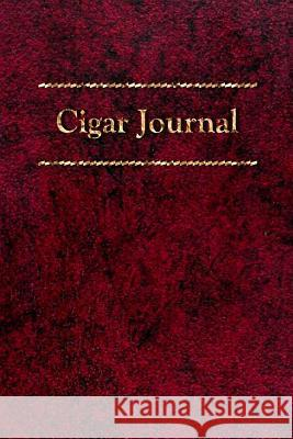 Cigar Journal: For the Discerning Aficionado Scott A. Rossell 9781453805206
