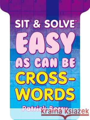 Easy as Can Be Crosswords Patrick Berry 9781454908319
