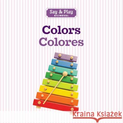 Colors/Colores Sterling Publishing Company 9781454910381