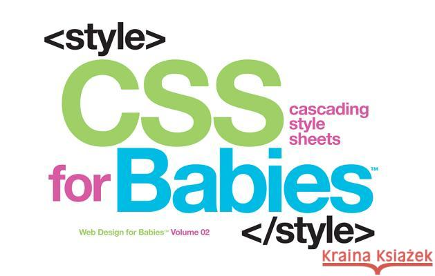 CSS for Babies Sterling Children's 9781454921561