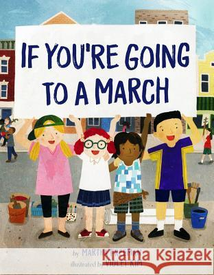 If You're Going to a March Martha Freeman Violet Kim 9781454929932 Sterling Children's Books