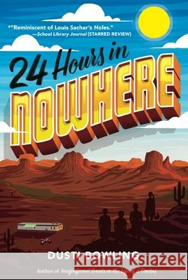 24 Hours in Nowhere Dusti Bowling 9781454940166