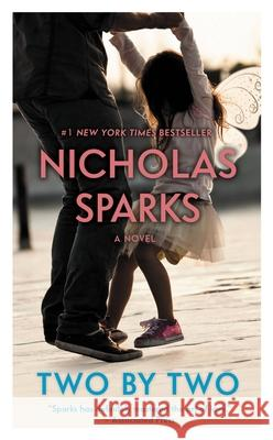 Two by Two Nicholas Sparks 9781455541584