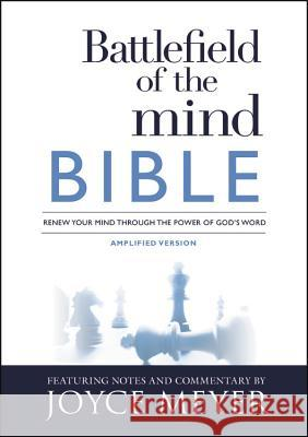 Battlefield of the Mind Bible: Renew Your Mind Through the Power of God's Word Joyce Meyer 9781455595303