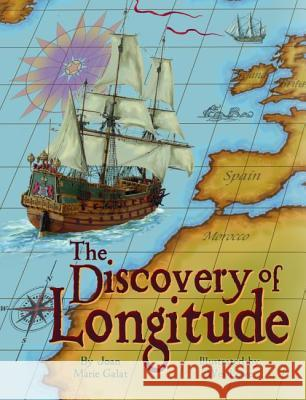 The Discovery of Longitude Joan Marie Galat Wes Lowe 9781455616374