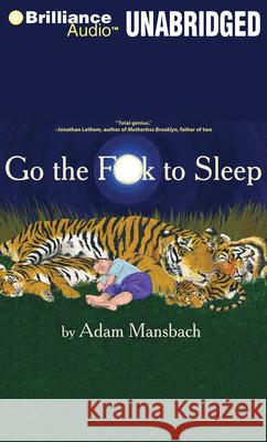 Go the Fuck to Sleep - audiobook Adam Mansbach 9781455841653