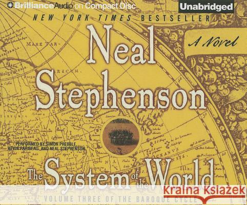 The System of the World - audiobook Neal Stephenson Simon Prebble Kevin Pariseau 9781455861613
