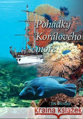 Pohadky Koraloveho More George Dlouhy 9781456581343