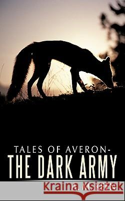 Tales of Averon - The Dark Army A  M Keen 9781456770785 0