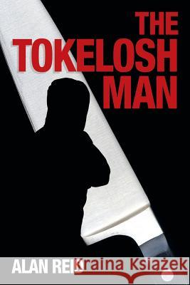 The Tokelosh Man Alan Reid 9781456774653