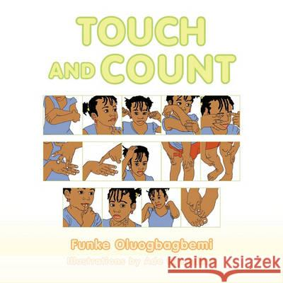 Touch and Count Funke Oluogbagbemi 9781456825669