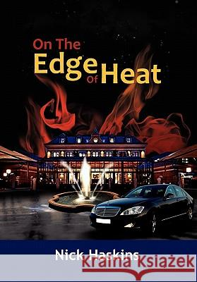 On the Edge of Heat Nick Haskins 9781456865757