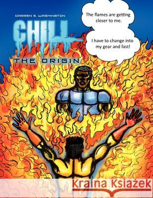 Chill : The Origin Darren S. Washington 9781456888817