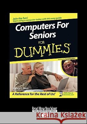 Computers for Seniors for Dummies (Easyread Large Edition) Nancy Muir Sir Stirling Moss 9781458728081