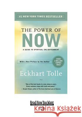 The Power of Now: A Guide to Spiritual Enlightenment Eckhart Tolle 9781458770943