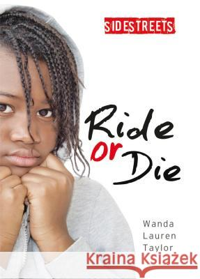 Ride or Die Wanda Lauren Taylor 9781459412491