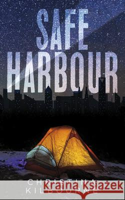 Safe Harbour Christina Kilbourne 9781459745186