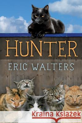 Hunter Eric Walters 9781459801578 Orca Book Publishers