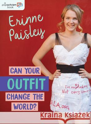 Can Your Outfit Change the World? Erinne Paisley 9781459813069
