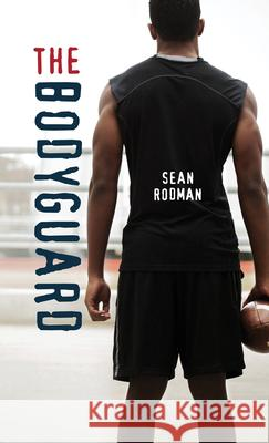 The Bodyguard Sean Rodman 9781459822016