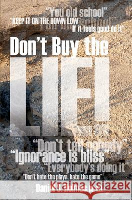 Don't Buy the Lie! Daniel S. Holmes 9781460009048