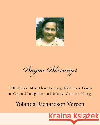 Bayou Blessings: Madea's Recipe Box Volume 2 Yolanda Richardson Vereen 9781460925126