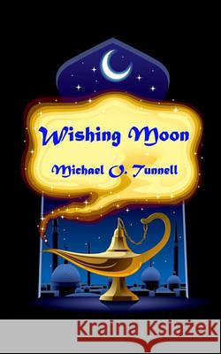 Wishing Moon Michael O. Tunnell 9781460939192
