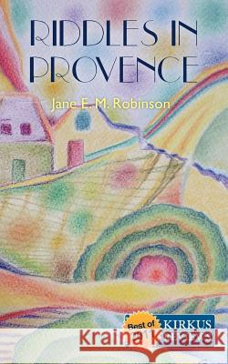 Riddles in Provence Jane E. M. Robinson 9781460974773
