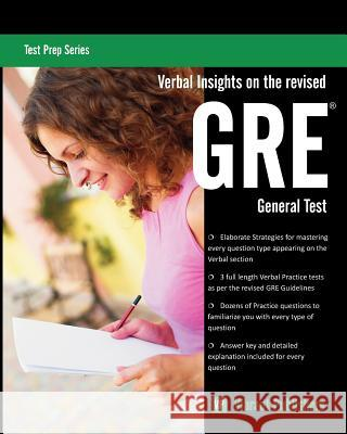 Verbal Insights on the Revised GRE General Test Vibrant Publishers 9781461152750