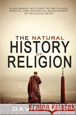 The Natural History of Religion David Hume 9781461173571 Createspace