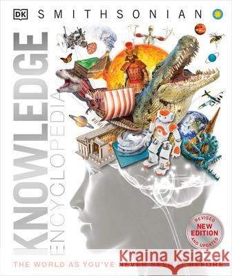 Knowledge Encyclopedia: The World as You've Never Seen It Before  9781465414175