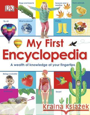 My First Encyclopedia: A Wealth of Knowledge at Your Fingertips  9781465414250