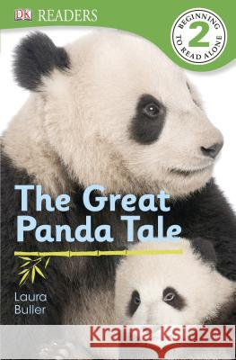 DK Readers L2: The Great Panda Tale  9781465417183
