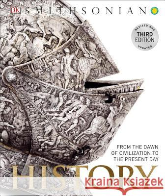 History: From the Dawn of Civilization to the Present Day Adam Hart-Davis 9781465437976 DK Publishing (Dorling Kindersley)