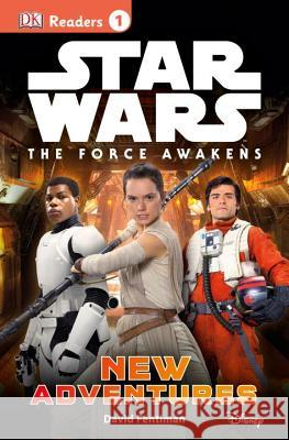 Star Wars: The Force Awakens: New Adventures David Fentiman 9781465438140