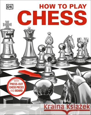 How to Play Chess DK 9781465457677 DK Publishing (Dorling Kindersley)