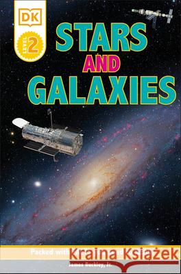 DK Readers L2: Stars and Galaxies: Discover the Secrets of the Stars! DK 9781465458636