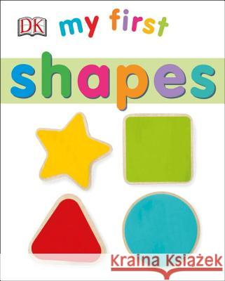 My First Shapes DK 9781465460820